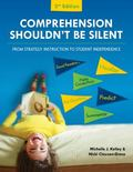 Comprehension Shouldn't Be Silent : From Strategy Instruction to Student Independence