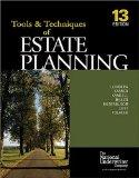 The Tools & Techniques Of Estate Planning 13 Edition (The Tools & Techniques Series)