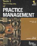 Tools & Techniques Of Practice Management