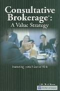 Consultative Brokerage