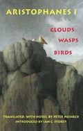 Aristophanes I Clouds, Wasps, Birds