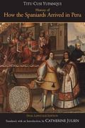History of How the Spaniards Arrived in Peru Instrucion / Del Inga Don Diego De Castro Titu ...