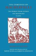 Comedies of Machiavelli The Women from Andros; the Mandrake; Clizia