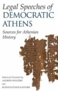Legal Speeches of Democratic Athens: Sources for Athenian Social and Cultural History.