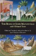 Book of John Mandeville : With Related Texts