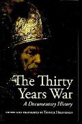 The Thirty Years' War: An Anthology of Sources