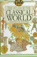 Atlas of the Classical World Ancient Greece and Ancient Rome