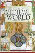 Atlas of the Medieval World in Europe (Iv-XV Century)