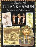 In Search of Tutankhamun The Discovery of a King's Tomb