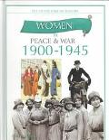 Women in Peace & War 1900-1945