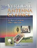 More Vertical Antenna Classics: The Best Articles from ARRL Publications