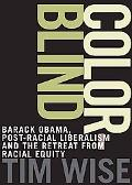 Colorblind: The Rise of Post-Racial Politics and the Retreat from Racial Equity (City Lights...