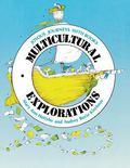 Multicultural Explorations Joyous Journeys With Books