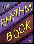 The Rhythm Book: The Complete Guide to Pop Rhythm, Percussion and the New Generation of Elec...