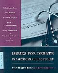Issues for Debate in American Public Policy Selections from the CQ Researcher