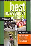 Best Newspaper Writing 2007-2008