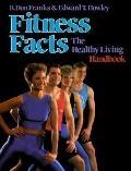 Fitness Facts:healthy Living Handbook