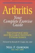 Arthritis Your Complete Exercise Guide