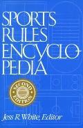 Sports Rules Encyclopedia - Jess R. White - Paperback - 2ND