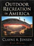 Outdoor Recreation in America-5th Edition