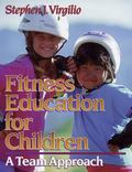 Fitness Education for Children A Team Approach