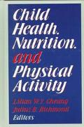 Child Health, Nutrition, and Physical Activity