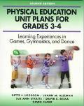 Physical Education Unit Plans for Grades 3-4