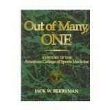 Out of Many, One: A History of the American College of Sports Medicine