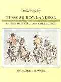 Drawings by Thomas Rowlandson in the Huntington Collection