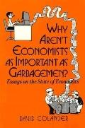 Why Aren't Econ.as Import.as Garbagemen
