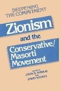 Deepening a Commitment Zionism and the Conservative/Masorti Movement  Papers from a Conferen...