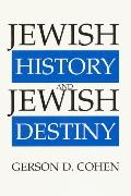 Jewish History and Jewish Destiny