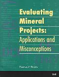Evaluating Mineral Projects Applications and Misconceptions