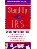 Stand Up to the IRS How to Handle Audits, Tax Bills, and Tax Court