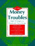 Money Troubles: Legal Strategies to Cope with Your Debts - Robin D. Leonard - Paperback