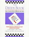 The Deeds Book: How to Transfer Title to California Real Estate - Mary Randolph - Paperback