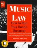 Music Law: How to Run Your Band's Business - Richard W. Stim