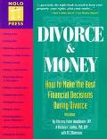 Divorce and Money: How to Make the Best Financial Decisions during Divorce