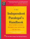Independent Paralegal's Handbook Everything You Need to Run a Business Preparing Legal Paper...