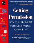 Getting Permission How to License & Clear Copyrighted Materials Online & Off