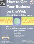 How to Get Your Business on the Web A Legal Guide to E-Commerce