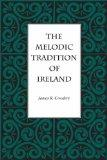 The Melodic Tradition of Ireland (World Musics) (World Music (Kent State University Press))