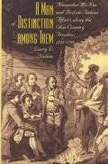 Man of Distinction among Them: Alexander McKee and British-Indian Affairs along the Ohio Cou...