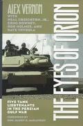 Eyes of Orion Five Tank Lieutenants in the Persian Gulf War