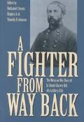 Fighter from Way Back The Mexican War Diary of Lt. Daniel Harvey Hill, 4th Artillary, USA