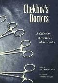 Chekhov's Doctors A Collection of Chekhov's Medical Tales