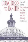 Congress from the Inside Observations from the Majority and the Minority