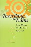 Inscribing My Name Selected Poems New, Used, And Repossessed