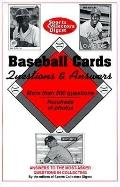 Baseball Cards Questions and Answers