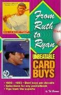 From Ruth to Ryan: Unbeatable Card Buys